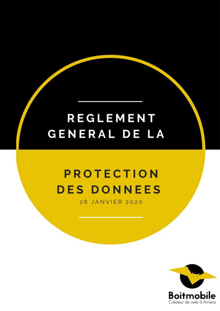 Guide Règlement protection des données - Boitmobile, Créateur de web à Amiens